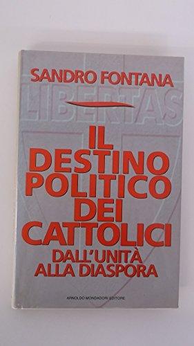 Il partito dei cattolici (Frecce) por Sandro Fontana