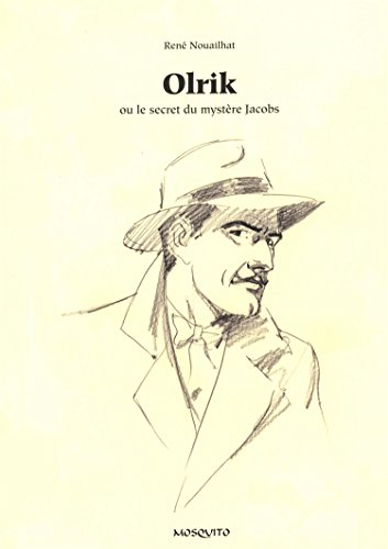 Olrik ou le secret du mystère Jacobs