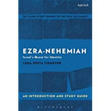 Ezra-nehemiah: An Introduction and Study Guide; Israel's Quest for Identity