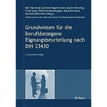 Grundwissen für die berufsbezogene Eignungsbeurteilung nach DIN 33430