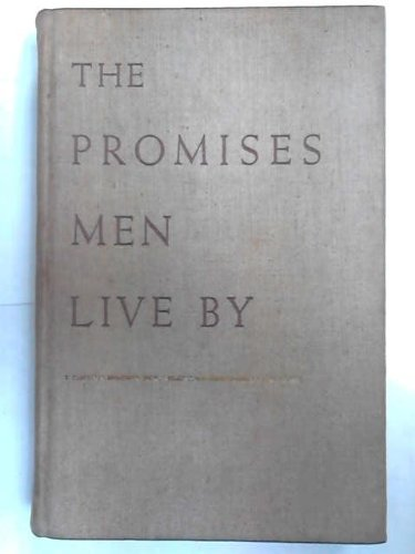 promises-men-live-by-a-new-approach-to-economics