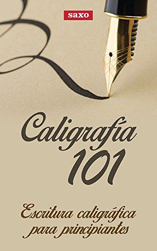 Caligrafía 101: Escritura caligráfica para principiantes