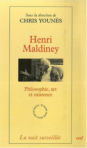 Henri Maldiney : Philosophie, art et existence