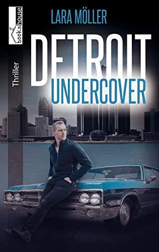Detroit Undercover von [Möller, Lara]