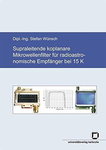 Supraleitende koplanare Mikrowellenfilter für radioastronomische Empfänger bei 15 K