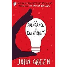 An Abundance of Katherines by John Green (2012-05-10)