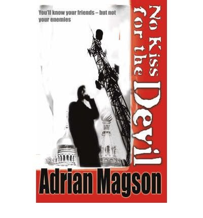 [ [ No Kiss for the Devil ] ] By Magson, Adrian ( Author ) Sep - 2008 [ Paperback ] -