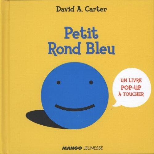Petit Rond Bleu : Un livre pop-up à toucher