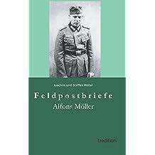 Feldpostbriefe: Alfons Möller