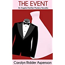 The Event: An Angela Panther Mystery Novella (The Angela Panther Mystery Series)