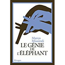 Le génie de l'éléphant (PR.RI.GF.L.ETR.) (French Edition)