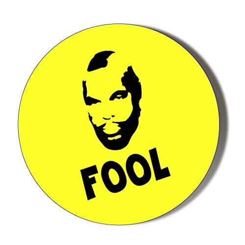 Return T-fitting (Gift Insanity MR T Fool Yellow 77mm Novelty Badge)