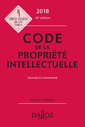 Code de la proprit intellectuelle 2018, Annot & comment