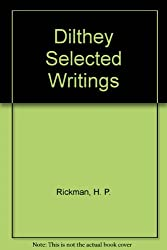 Dilthey Selected Writings