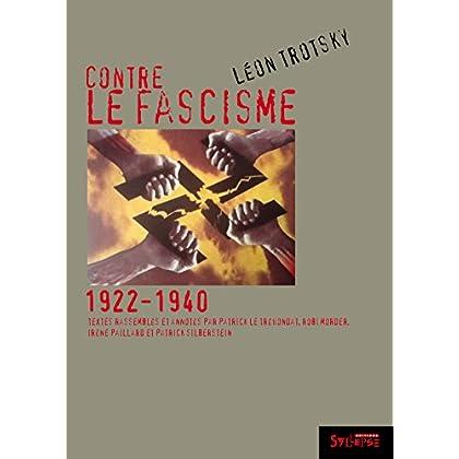 Contre le fascisme: 1922-1940 (Mauvais temps)