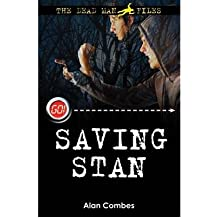 [ The Dead Man Files Saving Stan ] [ THE DEAD MAN FILES SAVING STAN ] BY Combes, Alan ( AUTHOR ) Apr-09-2009 Paperback
