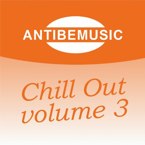 Antibemusic Chill Out, Vol. 3 (Chill Out)