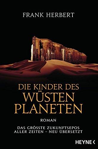 Die Kinder des Wüstenplaneten: Roman (Der Wüstenplanet - neu übersetzt, Band 3)