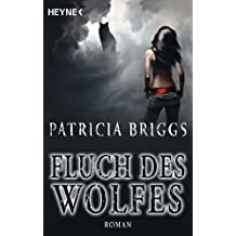 Fluch des Wolfes: Alpha & Omega 3 - Roman