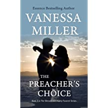The Preacher's Choice (The Blessed and Highly Favored Series Book 3)