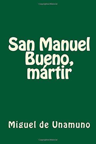 San Manuel Bueno, martir por Miguel de Unamuno