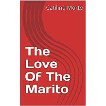 The Love Of The Marito (Corsican Edition)