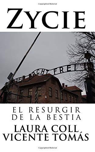 Zycie El resurgir de la bestia: Volume 2 por Vicente Tomás Bertó