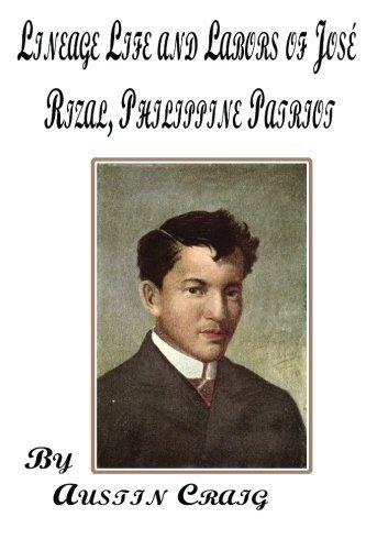 Lineage Life and Labors of Jos?? Rizal by Austin Craig (2013-01-20) par Austin Craig