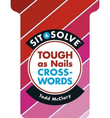 Tough as Nails Crosswords (Sit & Solve) (Paperback) - Common