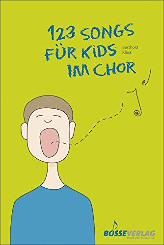 123 Songs für Kids im Chor. Tolle zweistimmige Kinderlieder mit spannender, mittelschwerer Klavierbegleitung. Chorpartitur, Sammelband