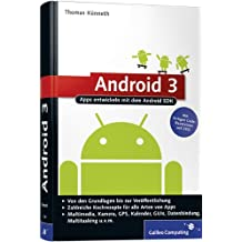 Android 3: Apps entwickeln mit dem Android SDK (Galileo Computing)