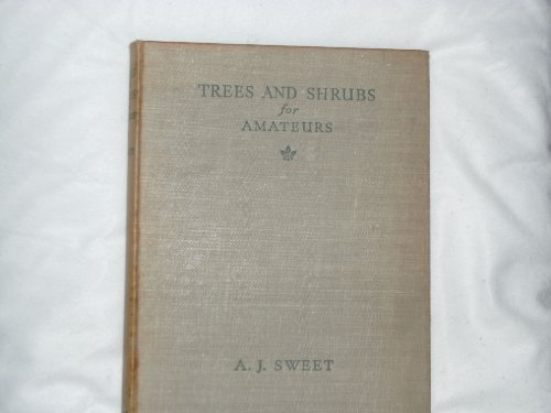 Tress And Shrubs For Amateurs