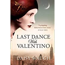 [Last Dance with Valentino] (By: Daisy Waugh) [published: August, 2011]
