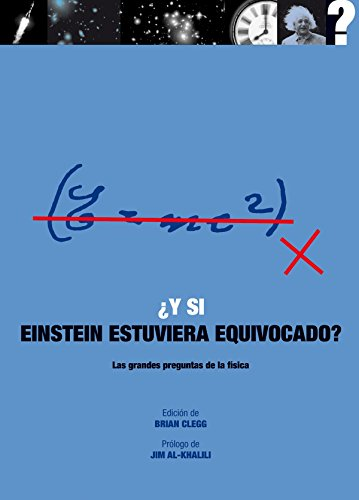 Y si Einstein estuviera equivocado? par Brian Clegg