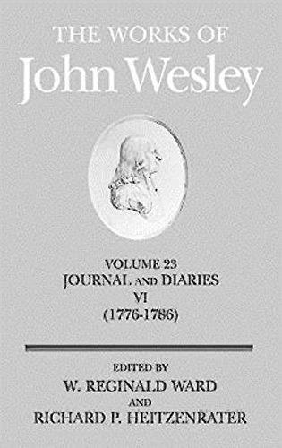 United Methodist Set (The Works of John Wesley Volume 23: Journal and Diaries VI (1776-1786))
