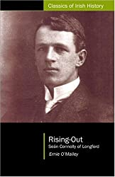 Rising Out: Sean Connolly of Longford (1890-1921) (Classics of Irish History)