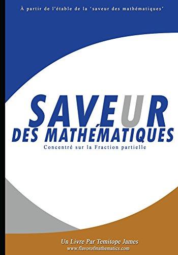 Se concentrer sur la Fraction Partielle: Saveur des Mathematiques par Temitope James