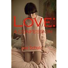 Love: a Confession