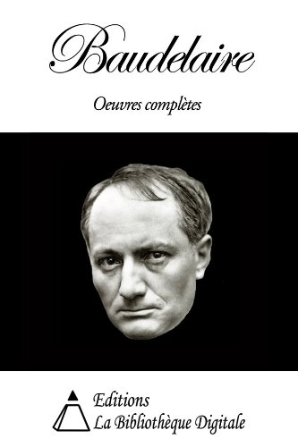 audelaire : Oeuvres Complètes - Charles Baudelaire