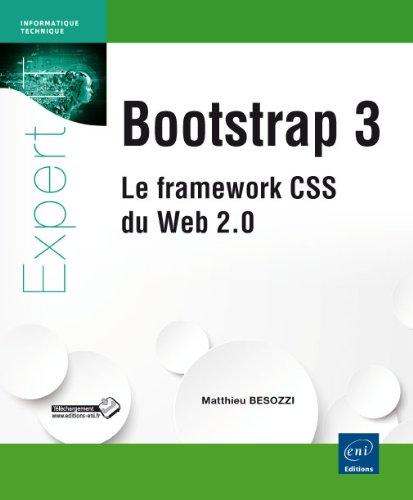 Bootstrap 3 - Le framework CSS du Web 2.0 par Matthieu BESOZZI