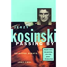 Passing By: Selected Essays, 1962-1991 (Kosinski, Jerzy)