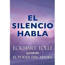 El silencio habla (Perenne) (Spanish Edition)