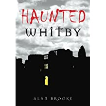Haunted Whitby