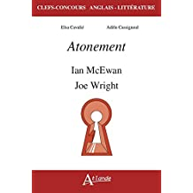 Atonement, Ian McEwan et Joe Wright