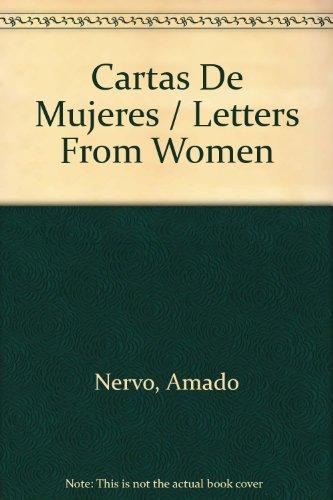 Cartas De Mujeres/Letters From Women por Amado Nervo