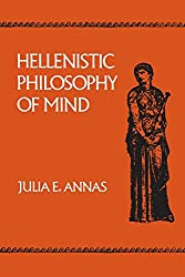 Hellenistic Philosophy of Mind (Hellenistic Culture & Society) (Hellenistic Culture and Society)