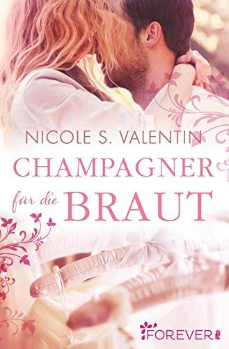 Champagner für die Braut (Hochzeit Champagner Kleider)