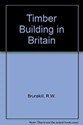 Timber Building in Britain
