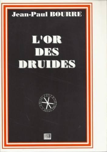 L'or des druides par Jean-Paul Bourre