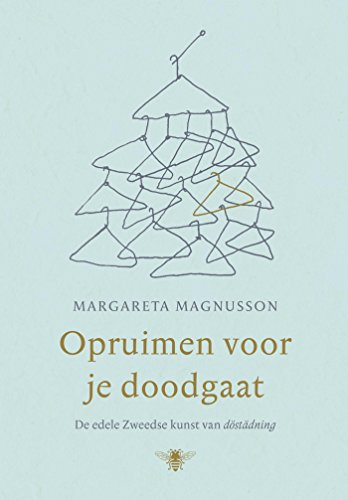 Opruimen voor je doodgaat (Dutch Edition) por Margareta Magnusson